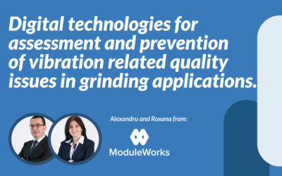 Digital technologies for assessment and prevention of vibration related quality issues in grinding applications.
