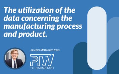 The utilization of the data concerning the manufacturing process and product.